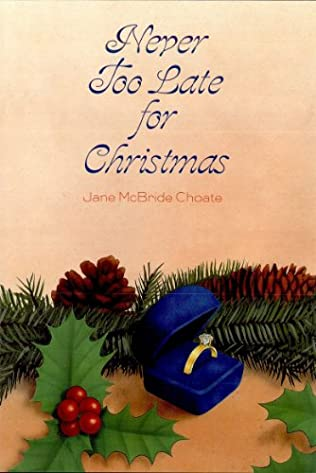 book cover of Never Too Late for Christmas
