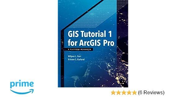 GIS Tutorial 1 for ArcGIS Pro: A Platform Workbook (GIS