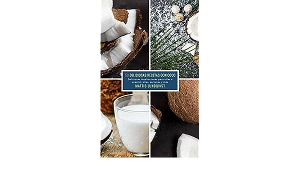 Amazon.com: 50 Deliciosas Recetas Con Coco: Deliciosas inspiraciones para ollas a presión, ollas, sartenes y más (Spanish Edition) eBook: Mattis Lundqvist: ...