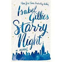 { [ STARRY NIGHT ] } Gillies, Isabel ( AUTHOR ) Sep-02-2014 Hardcover