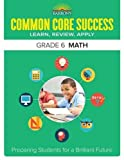 img - for Barron's Common Core Success Grade 6 Math: Preparing Students for a Brilliant Future book / textbook / text book