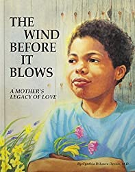 The Wind Before It Blows (Children of Courage) by Cynthia Dilaura, M.D. Devore (1993-09-04)