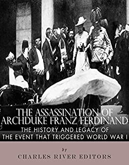 an overview of the misconceptions of the assassination of archduke ferdinand The assassination of archduke franz ferdinand the murder that started world war i.