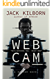 WEBCAM - A Novel of Terror (The Konrath/Kilborn Collective)