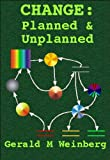 CHANGE: Planned & Unplanned (Quality Software Book 8)
