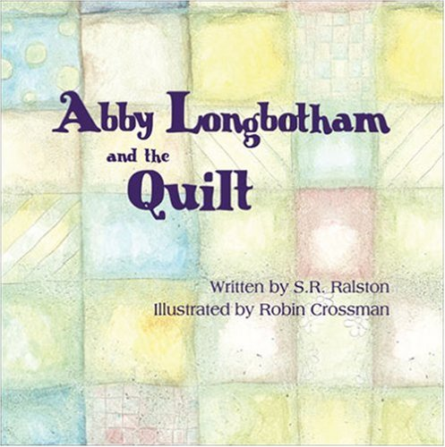 Download Abby Longbotham and the Quilt ebook