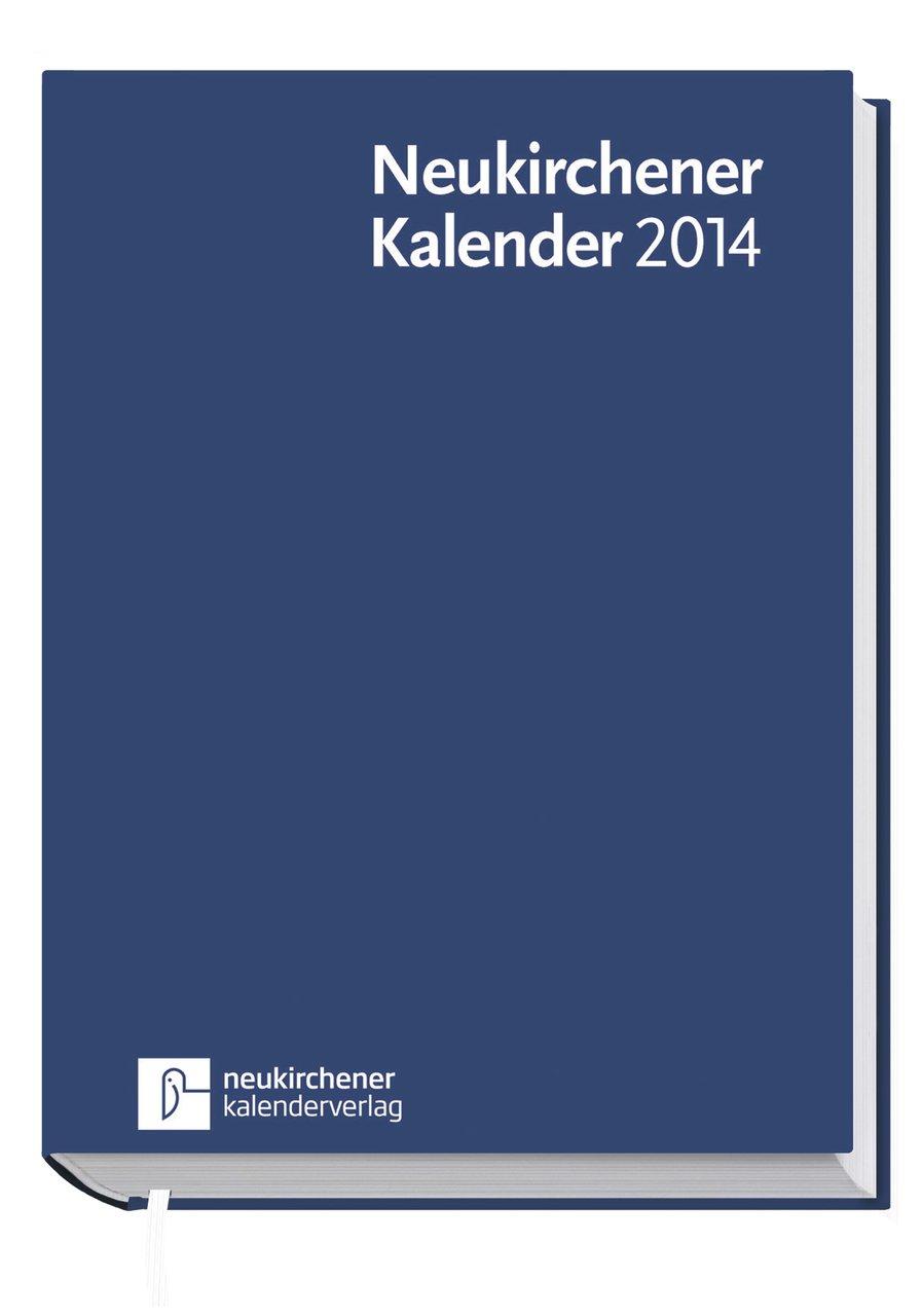 Neukirchener Kalender 2014. Buchausgabe mit flexiblem Einband