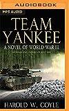 img - for Team Yankee: A Novel of World War III book / textbook / text book