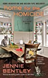 Home For the Homicide (A Do-It-Yourself Mystery Book 7)
