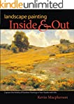 Landscape Painting Inside and Out: Ca...