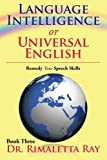 Language Intelligence or Universal English, Rimaletta Ray, 1483674436