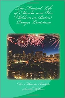 Book The Magical Life of Marcia and Her Children in Baton Rouge, Louisiana