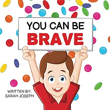 You Can Be Brave