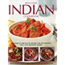 Best Ever Indian Cookbook: 325 Famous Step-By-Step Recipes For The Greatest Spicy And Aromatic Dishes