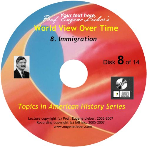 (Topics in American History Series: Immigration; World Events Over Time Collection)