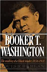 Booker T. Washington: Leader and Educator