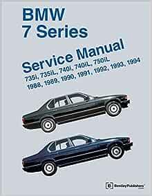 Bmw 7 Series E32 Service Manual 1988 1989 1990 1991 1992 1993 1994 Bentley Publishers 9780837616193 Amazon Com Books