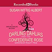 The Darling Dahlias and the Confederate Rose | Susan Wittig Albert