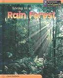 Living in a Rain Forest, Carol Baldwin, 1403429928