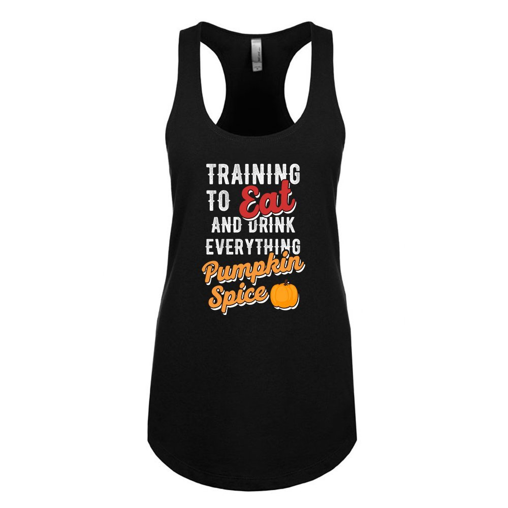 Mad Over Shirts Training to Eat and Drink Everything Pumpkin Spice Unisex Premium Racerback Tank top