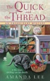 The Quick and the Thread, Amanda Lee, 0451230965