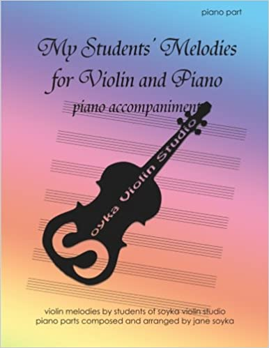 My Students' Melodies for Violin and Piano: Piano