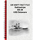 US NAVY FACT FILE Battleships BB-28 USS Delaware