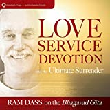 Love, Service, Devotion, and the Ultimate