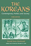 img - for The Koreans: Contemporary Politics And Society, Third Edition book / textbook / text book