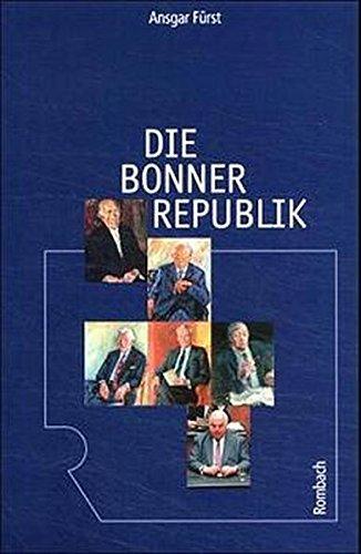 Die Bonner Republik (Freiburger Universitätsreden)