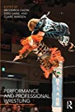 img - for Performance and Professional Wrestling book / textbook / text book