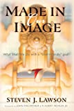 Made in Our Image, Steven J. Lawson, 1576736105