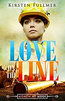 Love on the Line by [Fullmer, Kirsten]