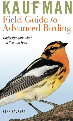 A Field Guide to Advanced Birding: Birding Challenges and How to Approach Them (Peterson Field Guides(R)) - Book #39 of the Peterson Field Guides