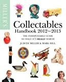 Miller's Collectables Handbook 2012-2013 (Miller's Collectables Price Guide)
