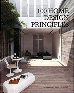 Buy 100 Home Design Principles Book Online At Low Prices In India 100 Home Design Principles Reviews Ratings Amazon In