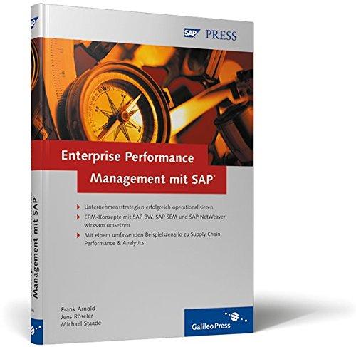 Enterprise Performance Management mit SAP: Unternehmensstrategien mit SAP BW, SAP SEM und SAP NetWeaver erfolgreich operationalisieren (SAP PRESS)
