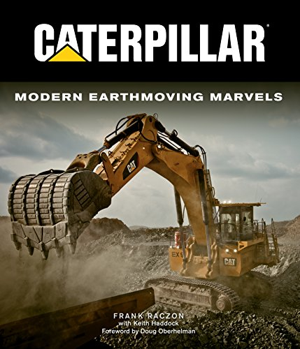 Caterpillar: Modern Earthmoving Marvels - Excavator Parts Book