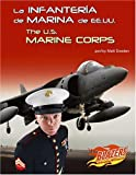 La Infantería de Marina de EE. UU., Matt Doeden and Capstone Press Staff, 0736877444