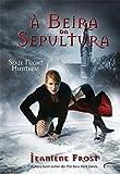 À Beira da Sepultura - Volume 3