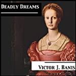 Deadly Dreams: Deadly Mystery, Book 3 | Victor J. Banis