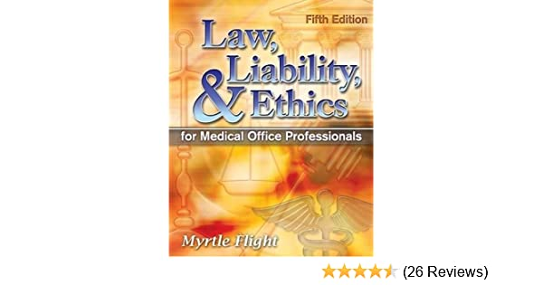Law liability and ethics for medical office professionals law law liability and ethics for medical office professionals law liability and ethics fior medical office professionals 9781428359413 medicine health fandeluxe Gallery
