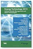 Energy Technology 2015: Carbon Dioxide Management and Other Technologies