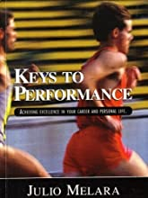 Keys to Performance Achieving Excellence in Your Career and Personal Life