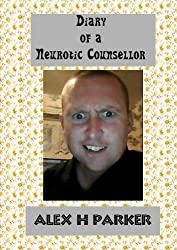 Diary of a Neurotic Counselor (English Edition)