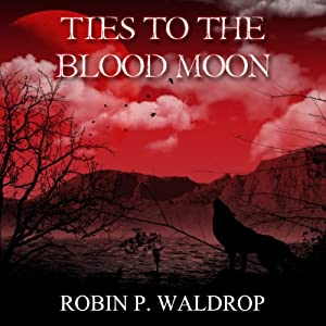 Ties to the Blood Moon Audiobook