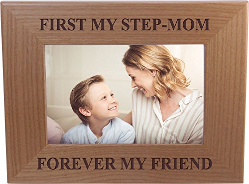 First My Step-Mom Forever My Friend - 4x6 Inch Wood Picture Frame - Great Gift for Mothers's Day, Birthday or Christmas Gift for Mom Grandma Wife Grandmother