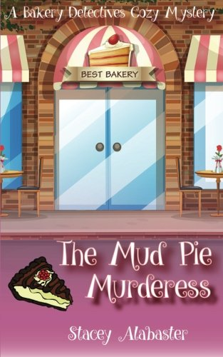book cover of The Mud Pie Murderess