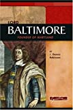 img - for Lord Baltimore: Founder of Maryland (Signature Lives) (Signature Lives: Colonial America) book / textbook / text book