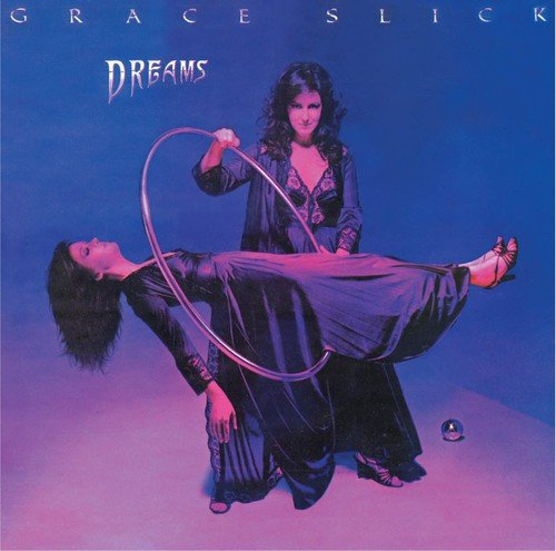 Dreams /  Grace Slick